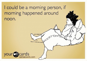 not-a-morning-person